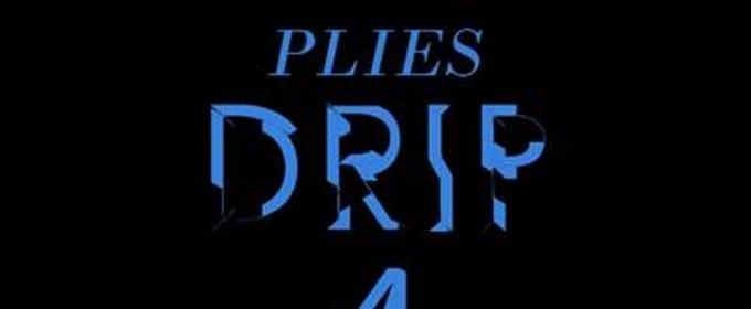Plies Releases Drip 4 Sale Extravaganza Ft Kevin Gates