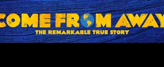 COME FROM AWAY Comes To Edmonton 3/12 - 3/17!