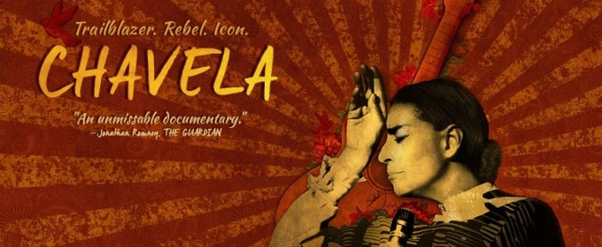 Music Box Films Announces CHAVELA on DVD & VOD 1/2/17