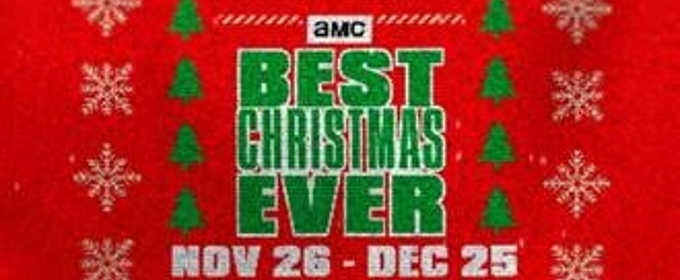 AMC Announces Holiday Programming Slate, AMC BEST CHRISTMAS EVER