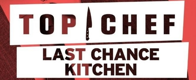TOP CHEF: LAST CHANCE KITCHEN Returns December 6