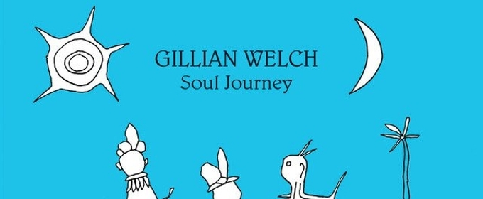 Gillian Welch To Release SOUL JOURNEY On Vinyl August 10th Via Acony Records