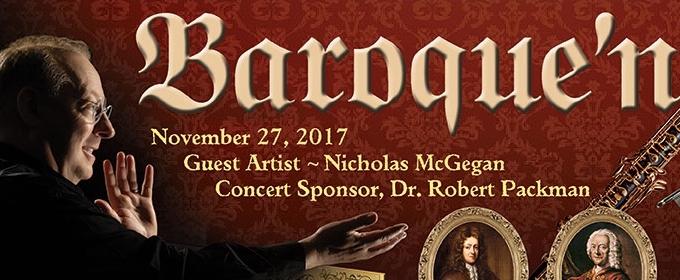 BAROQUE'N, REEDS, AND BOWS Opens at Sheldon Ballroom,  11/27