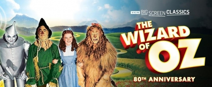 THE WIZARD OF OZ Will Return to Cinemas in January For 80th Anniversary