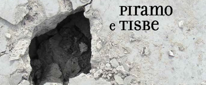 The Little OPERA Theatre Of New York presents Premiere Of PIRAMO E TISBE