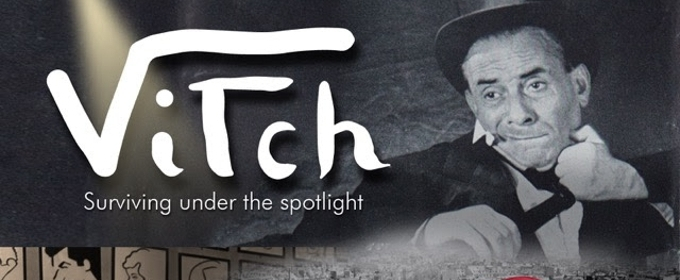 Groundbreaking Documentary VITCH Explores Jewish Artist who Performed for Nazis