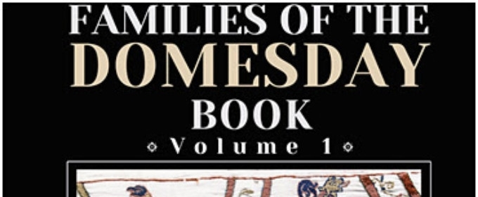 "BWW Previews: Fascinating Series A Goldmine Of Genealogy For Ancestors Of ""Domesday Families"""