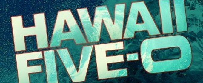 Scoop: Coming Up On All New HAWAII FIVE-O on CBS - Today