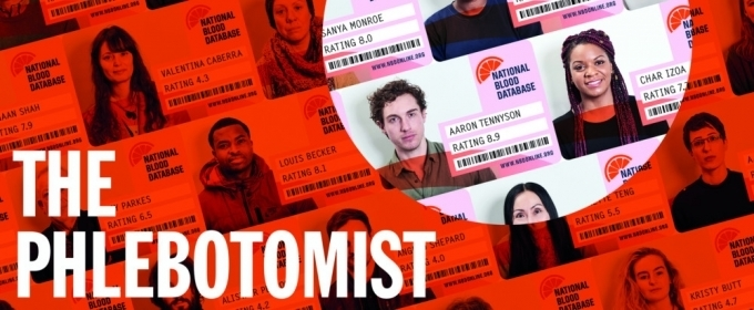 THE PHLEBOTOMIST Comes to Hampstead Theatre