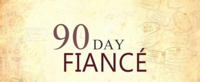90 DAY FIANCE Returns to TLC for Sixth Season