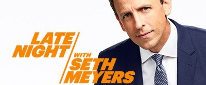 LATE NIGHT WITH SETH MEYERS to Go Live on November 6th