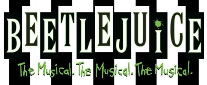 Tickets On Sale Friday the 13th for World Premiere of BEETLEJUICE in DC