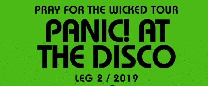Panic! At The Disco Announce Second Leg Of Pray For The Wicked Tour Including International Dates