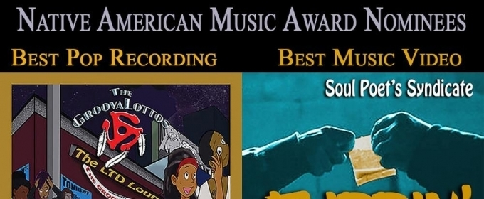 The GroovaLottos & Soul Poet's Syndicates Receive Native American Music Awards Nominations