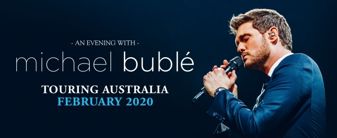 Meatloaf Tour Dates 2020 Michael Buble Will Embark On An Australian Tour In February 2020