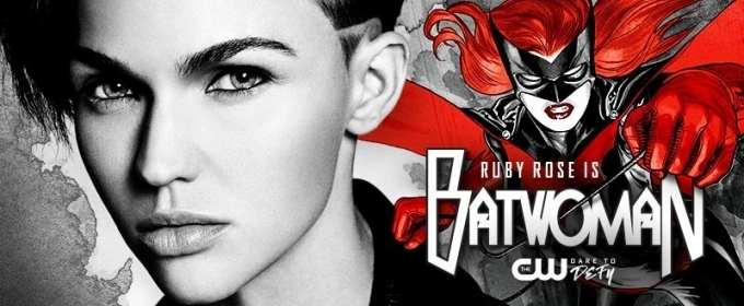 Ruby Rose to Star in BATWOMAN for the CW