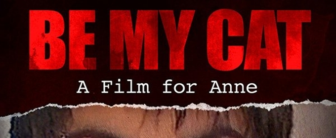 Romanian Horror Film BE MY CAT: A FILM FOR ANNE Terrorizes Digital Platform One More Time