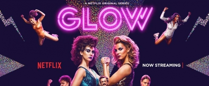 BWW Review: How Season 2 of Netflix's GLOW Wrestles the Patriarchy