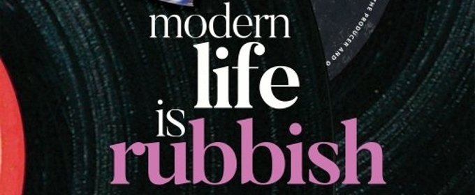 Cleopatra Entertainment to Premiere Musical Romance MODERN LIFE IS RUBBISH in Theaters April 27