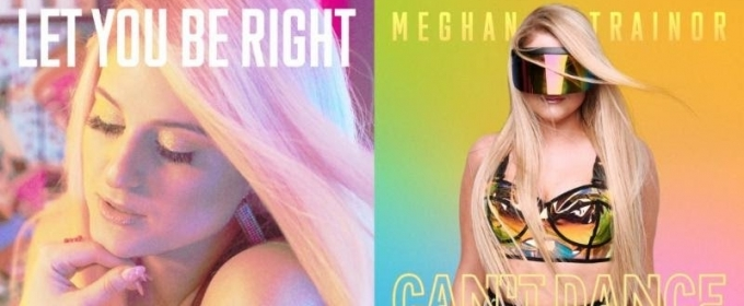 Grammy Award Winning Music Superstar Meghan Trainor Releases Two New Songs From Upcoming Album