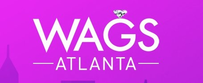 The Ladies of WAGS ATANTA Bring Southern Charm When New Series Debuts on E! 1/3