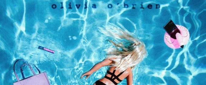 Olivia O'Brien Releases Debut EP 'It's Not That Deep' via Island Records