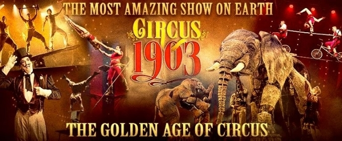 CIRCUS 1903 to Conclude Las Vegas Engagement This Winter