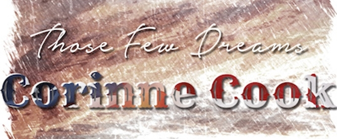 Country Singer Corinne Cook Celebrates Flag Day With New Single 'Those Few Dreams'
