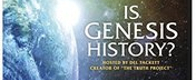 IS GENESIS HISTORY? Returns to Theaters for Special One-Year Anniversary Event This February