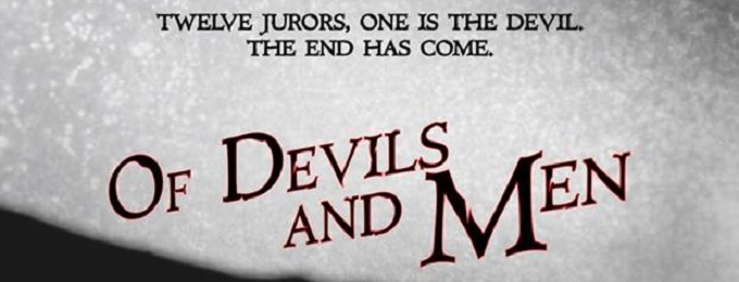 AUDITION NOTICE: OF DEVILS AND MEN at THE CAPITOL THEATER. Auditions In July, Show In October!