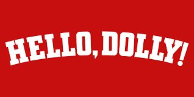 HELLO DOLLY! Comes To Ziff Opera House This Month