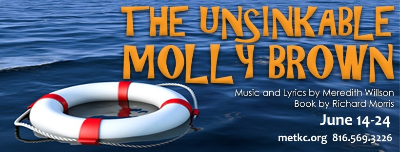 BWW Review: THE UNSINKABLE MOLLY BROWN at Metropolitan Theatre Ensemble At The Warwick Theatre