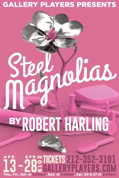 STEEL MAGNOLIAS Opens April 13 At Gallery Players