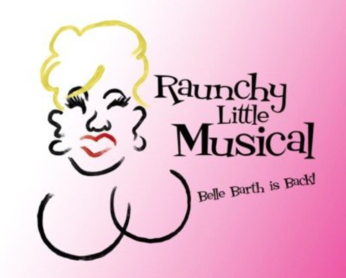 BWW Review: RAUNCHY LITTLE MUSICAL at Landmark On Main Street