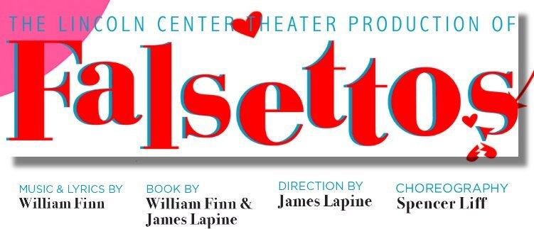 FALSETTOS Coming to Broadway Sacramento 3/12 - 17