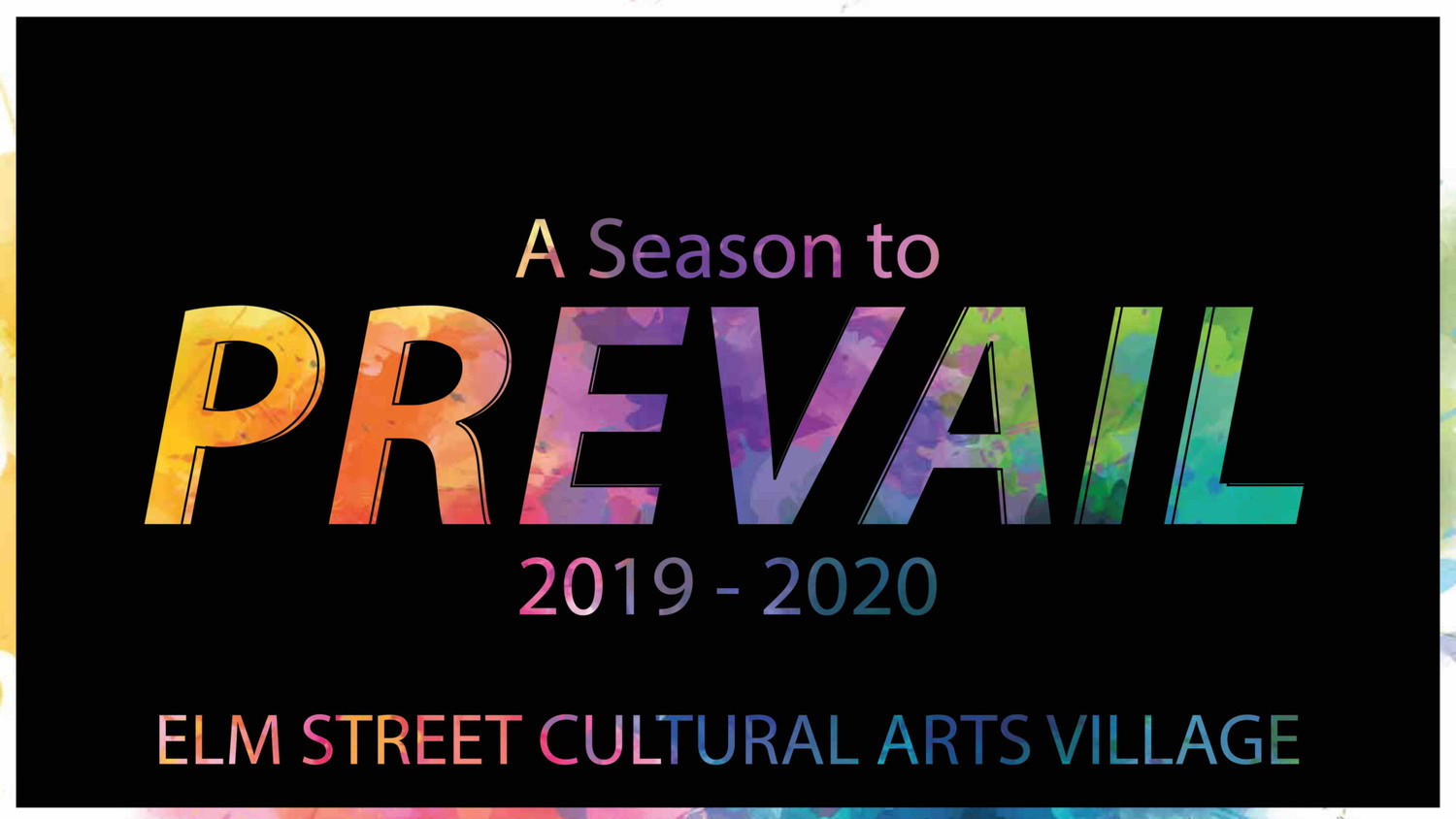 Elm Street Cultural Arts Village Announces 2019/2020 Theatre Season With Off-Broadway Comedy Puffs, Kooman & Dimond Musical, and More!