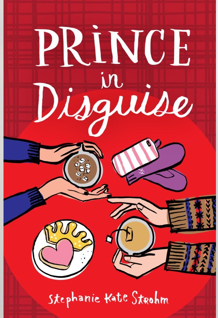 BWW Review: PRINCE IN DISGUISE by Stephanie Kate Strohm