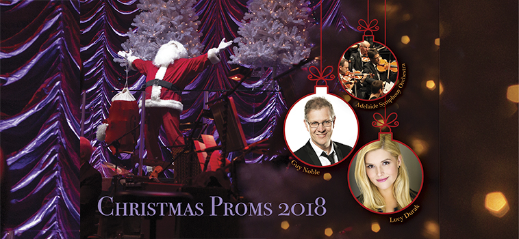 BWW Review: CHRISTMAS PROMS 2018 at Adelaide Festival Theatre