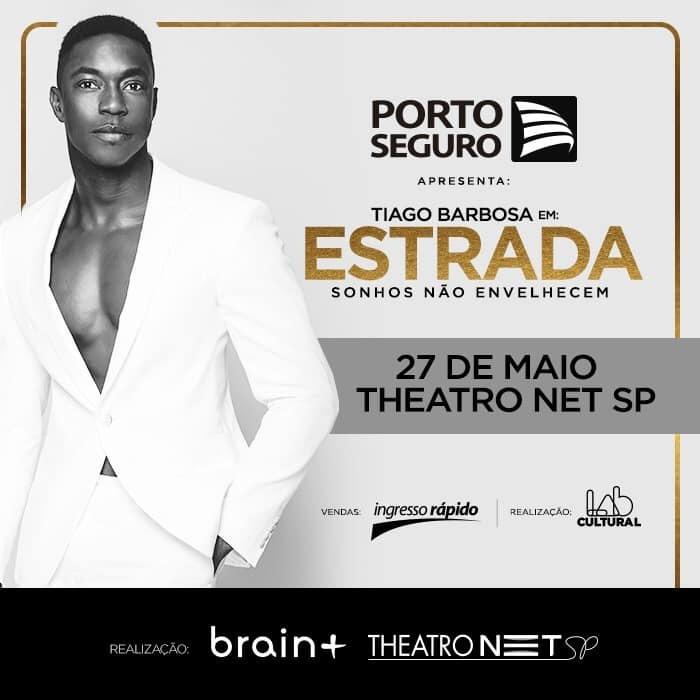 BWW Review: For One Night Only TIAGO BARBOSA  Presents His Show: ESTRADA - SONHOS NAO ENVELHECEM, at Theatro NET SP