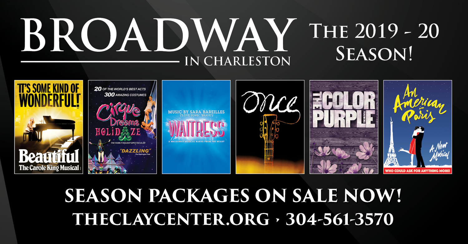 Just Announced! THE CLAY CENTER'S BROADWAY IN CHARLESTON 2019-2020 SEASON!
