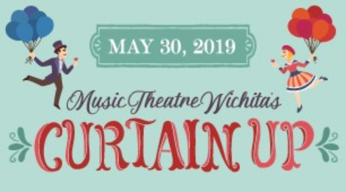 CURTAIN UP! Comes To Music Theatre Wichita Next Season