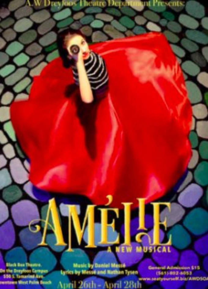 AMELIE, A NEW MUSICAL Brings Its Magic To Dreyfoos School Of The Arts