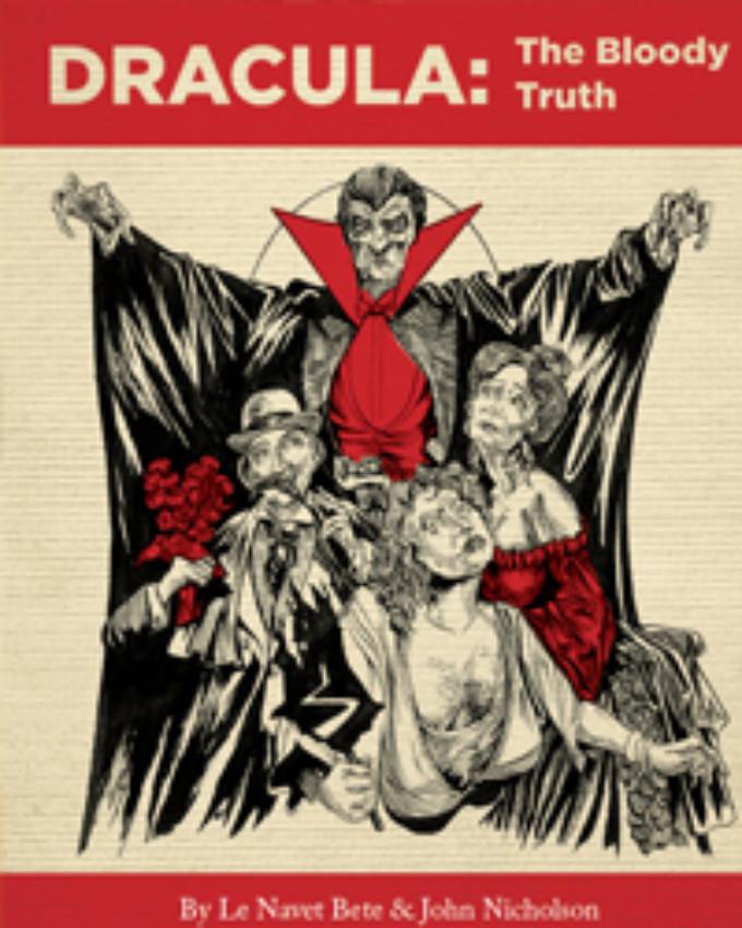 Vertigo Theatre presents the North American Premiere of DRACULA: THE BLOODY TRUTH