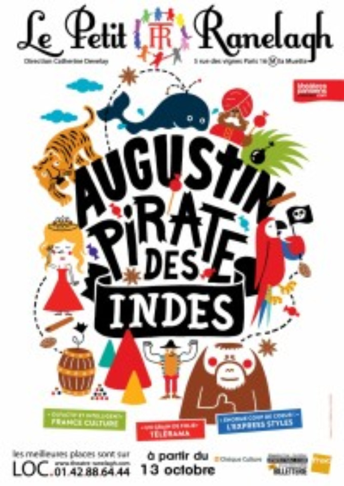 AUGUSTINE, INDIAN PIRATE Comes To Théâtre Du Ranelagh Through Christmas