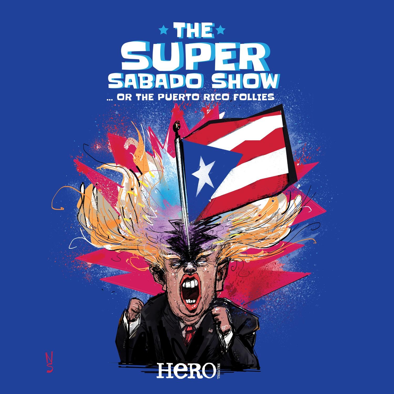 Hero Theatre Announces THE SUPER SABADO SHOW, A Comedy Benefit For Puerto Rico