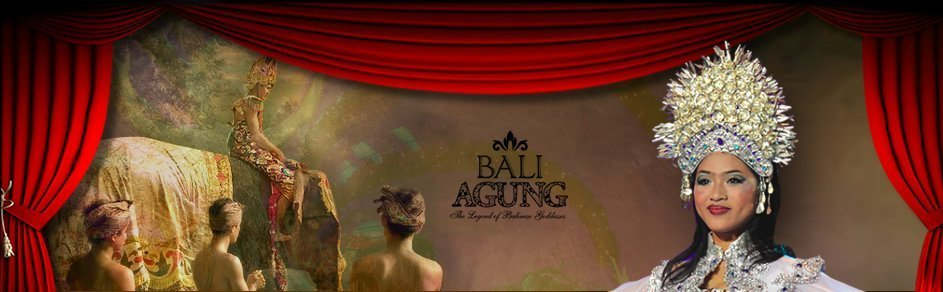 BALI AGUNG Playing At Bali Theatre Through 12/31