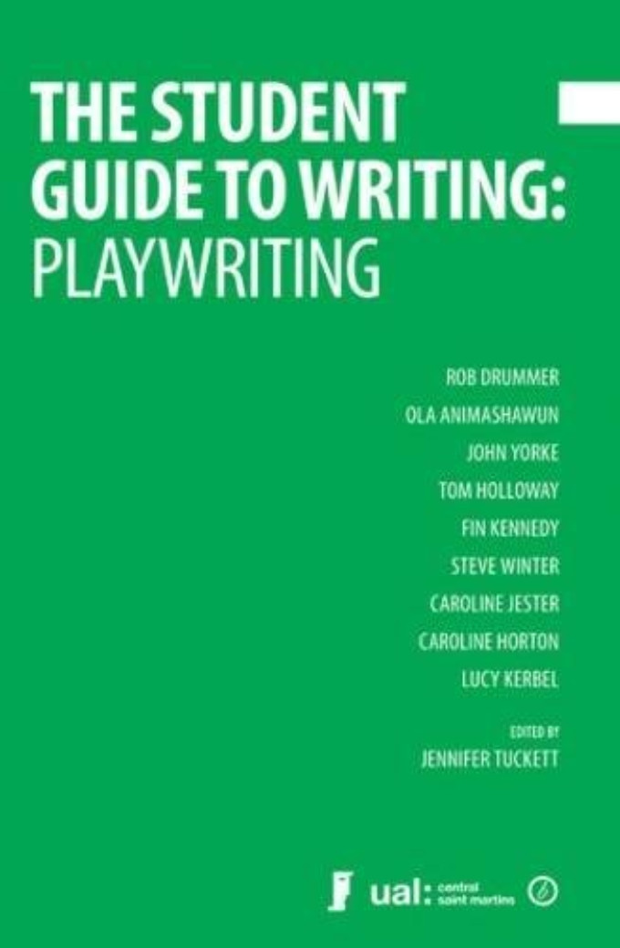 Book Review: THE STUDENT GUIDE TO WRITING: PLAYWRITING, Jennifer Tuckett