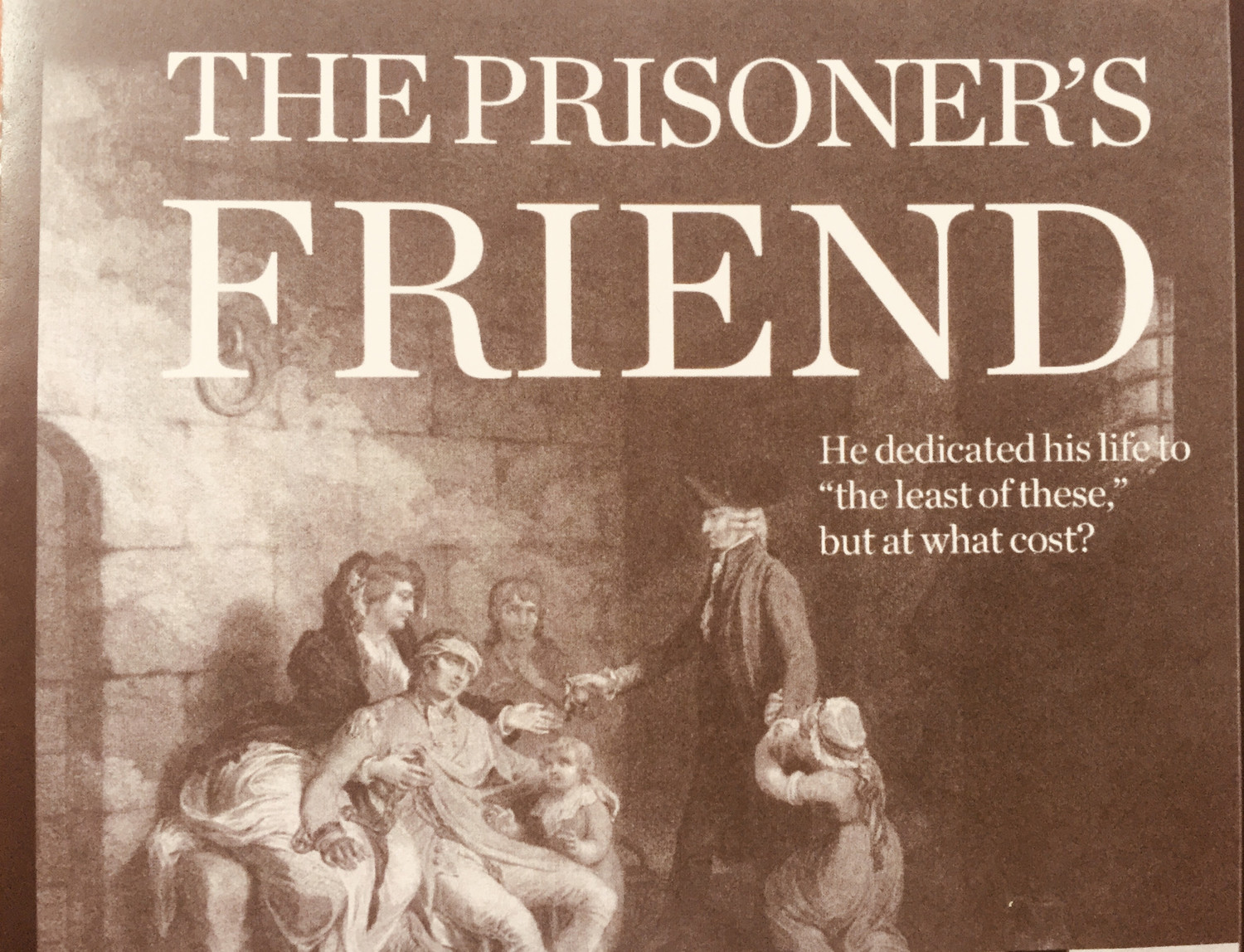 BWW Review: The Compassionate Life of John Howard Shines THE PRISONER'S FRIEND at Dawson Memorial Baptist Church