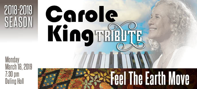 FEEL THE EARTH MOVE: A CAROLE KING TRIBUTE At Duling Hall 3/18