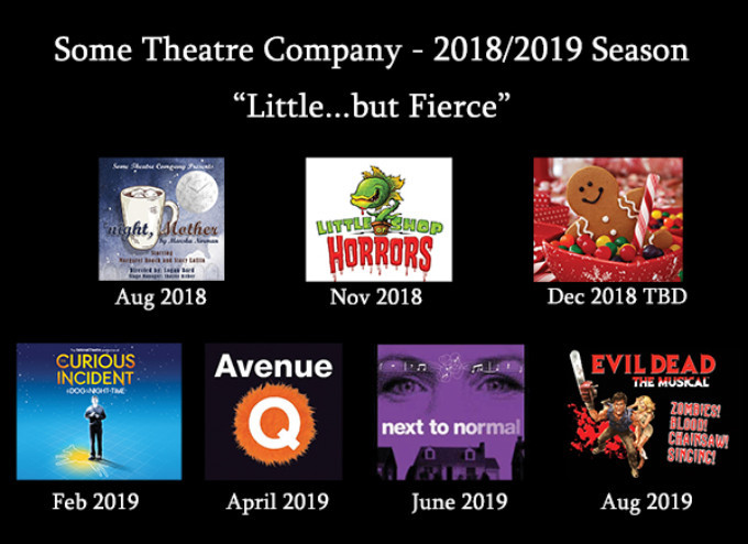 BWW Feature: SOME THEATRE COMPANY, ORONO, UNLEASHES A JAM PACKED SEASON OF SHOWS